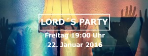 Lord´s Party | Ich. Mache. Dich. Stark. | 2016